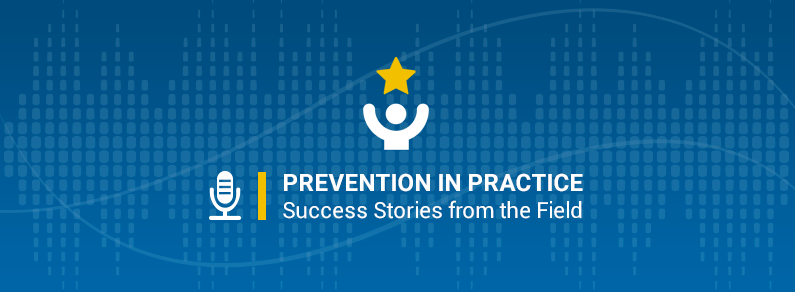Prevention in Practice Success Stories Series banner