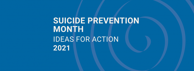 Suicide Prevention Month: Ideas for Action
